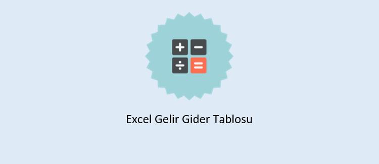 Excel Gelir Gider Tablosu Hazırlama
