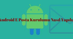 Android Eposta Kurulumu