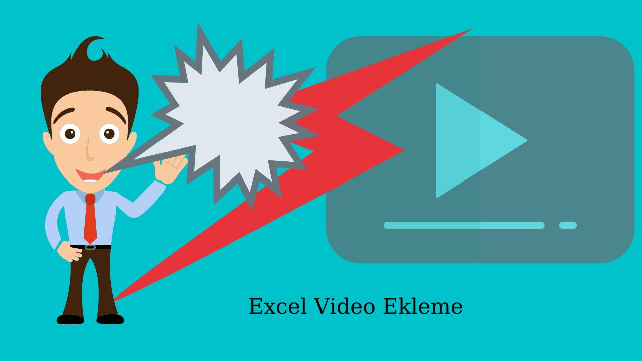Excel Video Ekleme