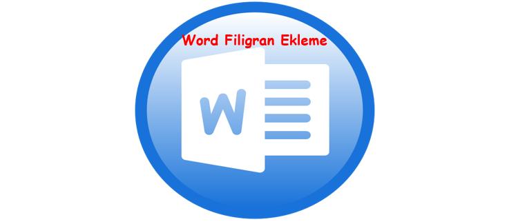 Word Filigran Ekleme