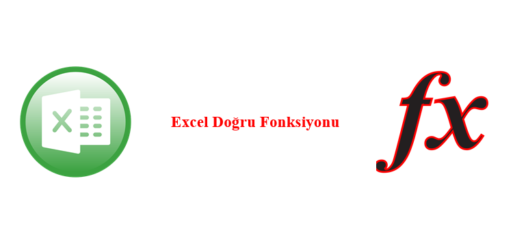 Excel Doğru Fonksiyonu