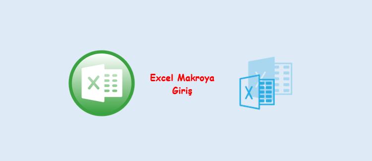 Excel Makro Yazma-Makro Yazmaya Giriş