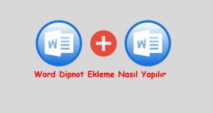Word Dipnot Ekleme Nasıl Yapılır
