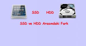 SSD ve HDD Arasındaki Fark
