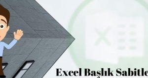 Excel Satır Sabitleme